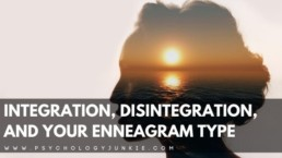 Find out what each enneatype is like when they are disintegrating vs. integrating. #Enneagram #Personality
