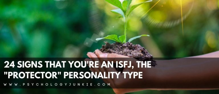 "24 Signs That You're an ISFJ, the ""Protector"" Personality Type"