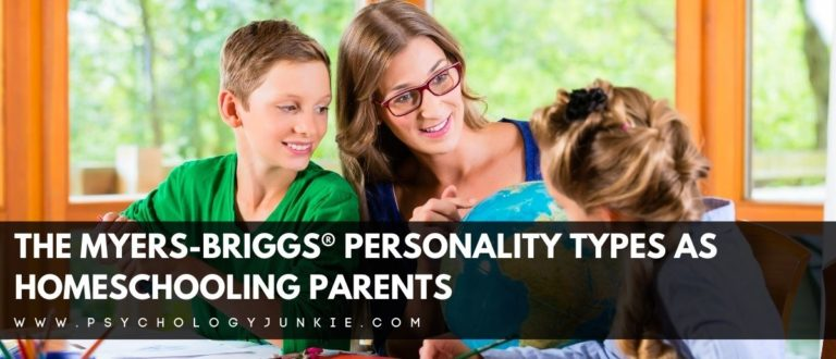The Myers-Briggs® Personality Types as Homeschool Parents