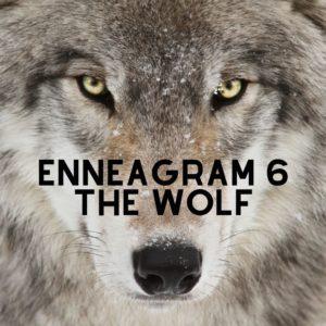 enneagram 6 wolf