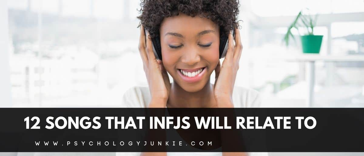 Looking for an inspirational new playlist to listen to? Check out these songs that most INFJs will relate to! #MBTI #INFJ #Personality