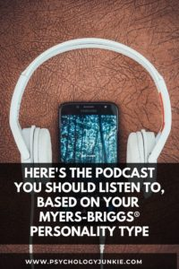 Discover the podcast that you'll love, based on your Myers-Briggs® personality type. #MBTI #Personality #INTJ #INFJ #INFP