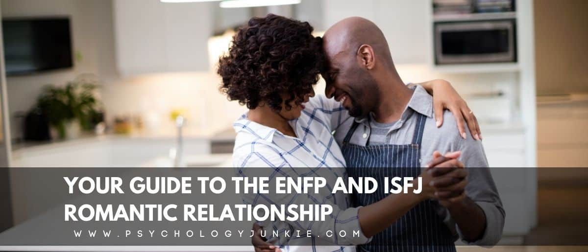 Get an in-depth look at the pros and cons of an #ENFP #ISFJ romantic relationship. #MBTI #personality
