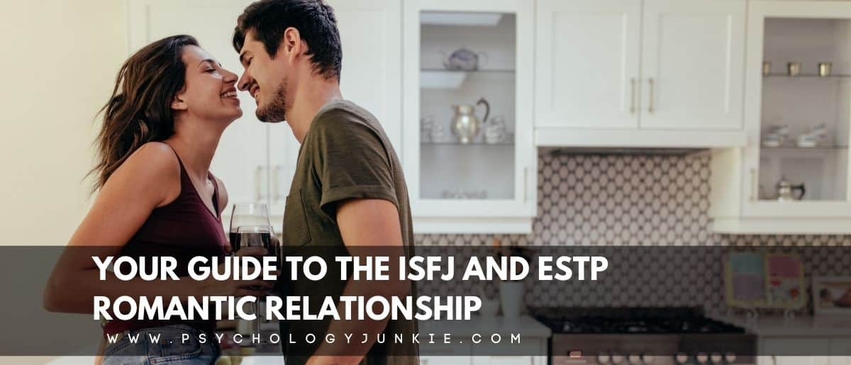 Get an in-depth look at the various pros and cons of an ISFJ ESTP relationship. #ISFJ #ESTP #MBTI #Personality