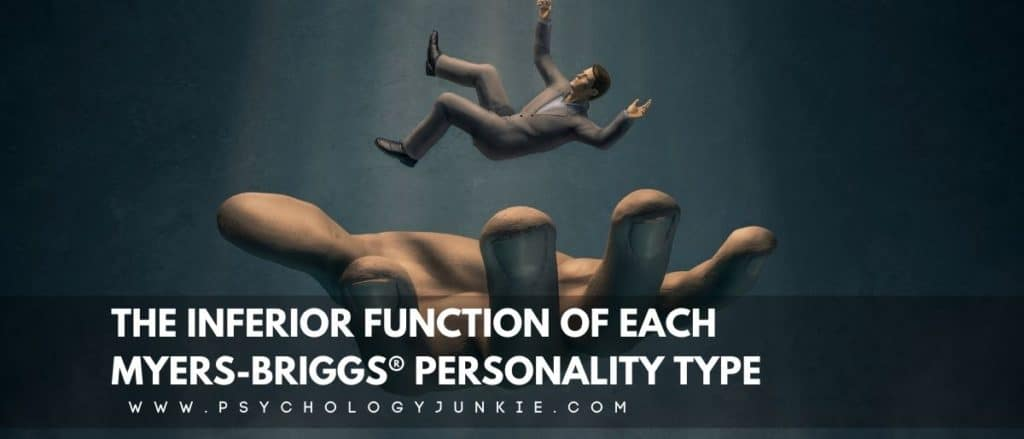 Get an in-depth look at your inferior function and how it might be tripping you up or hurting your relationships. #MBTI #Personality #INFJ #INFP