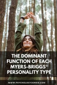 Get an in-depth look at the dominant cognitive function of each Myers-Briggs personality type. #MBTI #Personality #INFJ #INFP