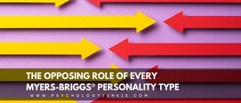 The Opposing Role of Every Myers-Briggs® Personality Type
