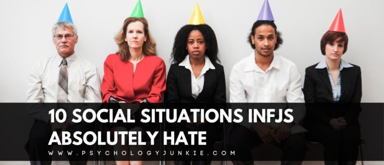 10 Social Situations INFJs Absolutely Hate