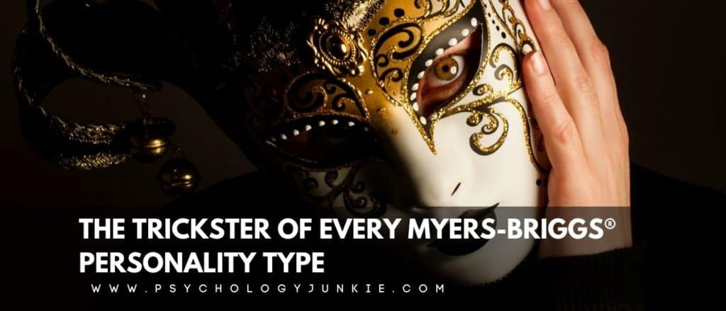 Delve into the shadow functions of Myers-Briggs type in this article that explores the Trickster side of your personality. #MBTI #Personality #INFJ