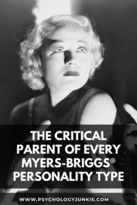 Want to deep dive into the nuances of your personality type? Explore the critical parent that hides inside each of the 16 Myers-Briggs personality types. #MBTI #Personality #INFJ #INFP