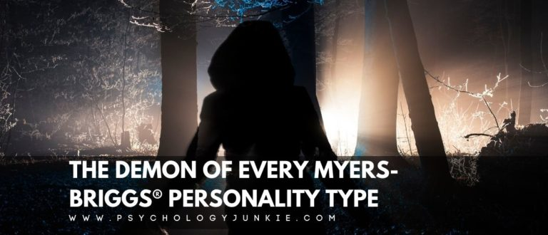 The Demon of Each Myers-Briggs® Personality Type