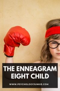 Get an in-depth look at what it means to be an Enneagram Eight child. #Enneagram #Personality