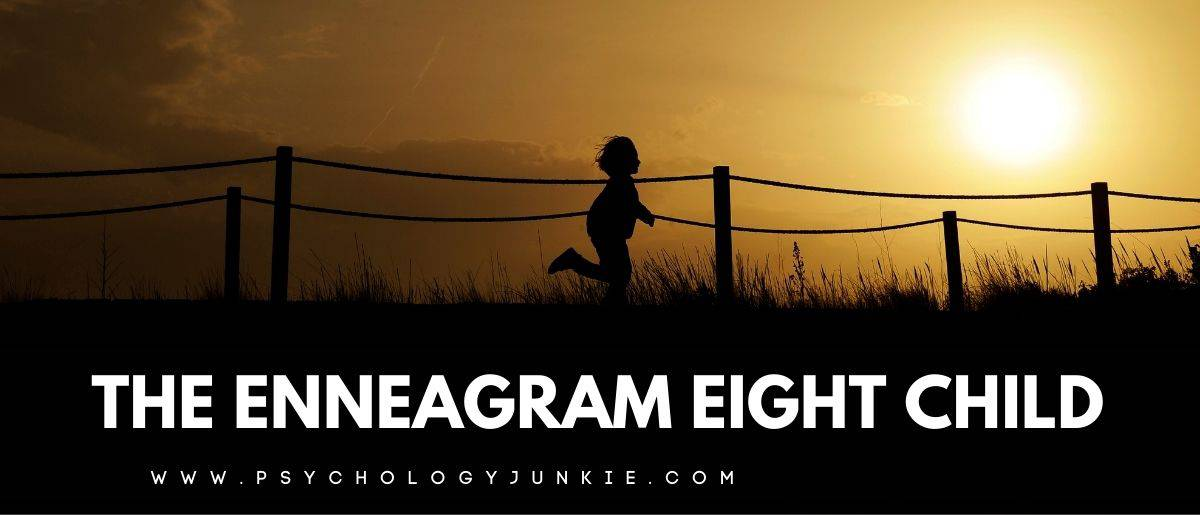 Enneagram Eight Child