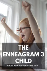 Get an in-depth look at the Enneagram 3 child. #Personality #Enneagram