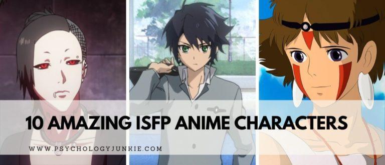 10 Amazing ISFP Anime Characters