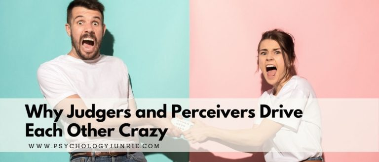 Why Judgers and Perceivers Drive Each Other Crazy