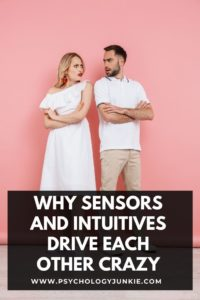 Get an in-depth look at the reasons why Sensors and Intuitives can sometimes get on each other's nerves. #MBTI #Personality #INFJ