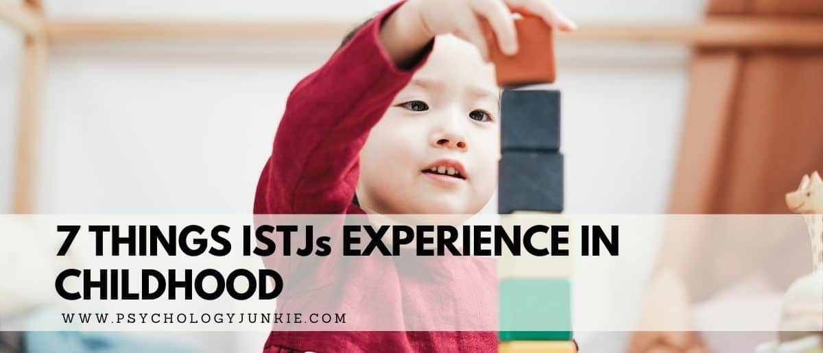 Get an in-depth look at the experiences and needs of the #ISTJ child. #MBTI #Personality