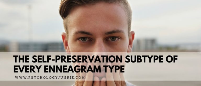 The Self-Preservation Subtype of Every Enneagram Type