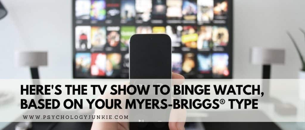 Find out which TV shows are the favorites of each Myers-Briggs® personality type. #MBTI #Personality