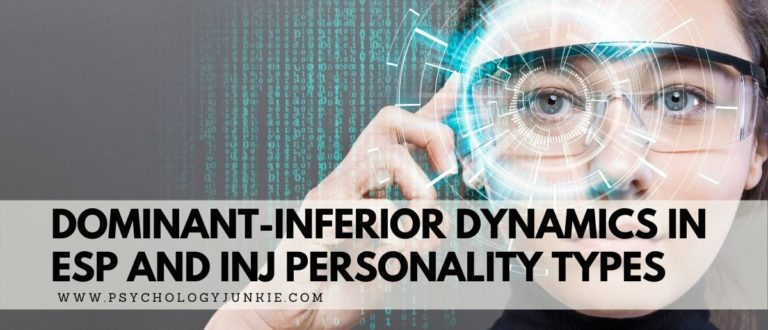 Dominant-Inferior Dynamics in ESP and INJ Personality Types