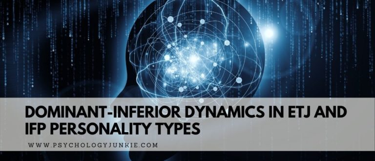 Dominant-Inferior Dynamics in ETJ and IFP Personality Types