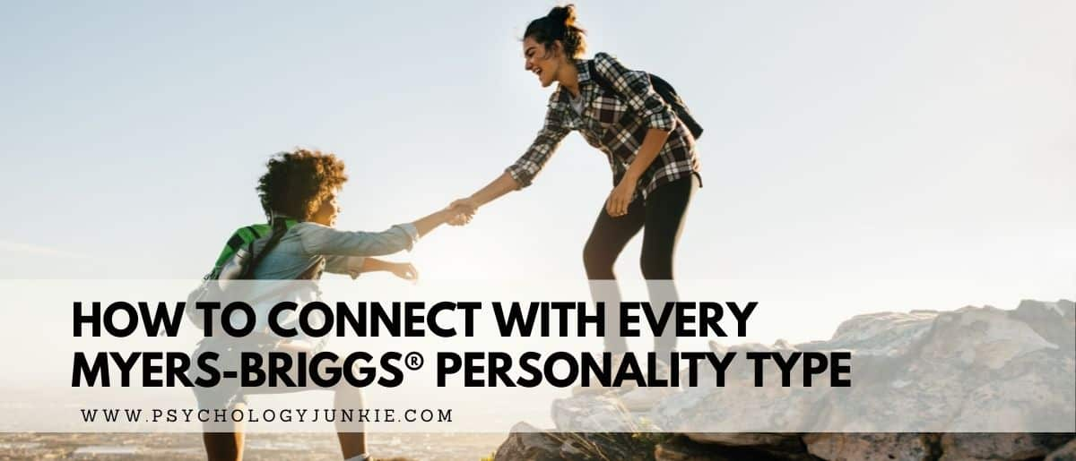 Discover fun and unique ways to connect with every Myers-Briggs® personality type. #MBTI #Personality #INF #INFP