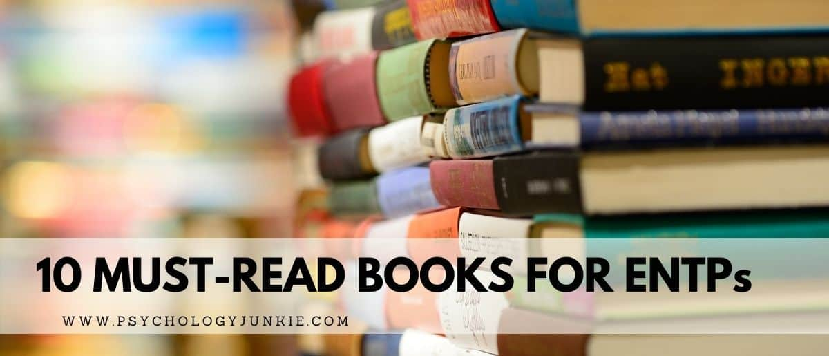 Looking for some new books to add to your reading list? Check out this list of ENTP favorites! #MBTI #ENTP #Personality