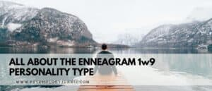 Get an in-depth look at the Enneagram 1w9 and find out if this is the correct type for you! #1w9 #Personality #Enneagram