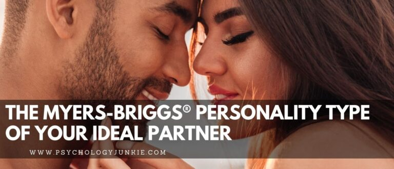 The Myers-Briggs® Personality Type of Your Ideal Romantic Partner