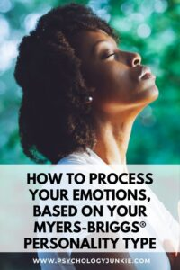 Find techniques for processing your emotions based on your personality type. #MBTI #Personality #INFJ