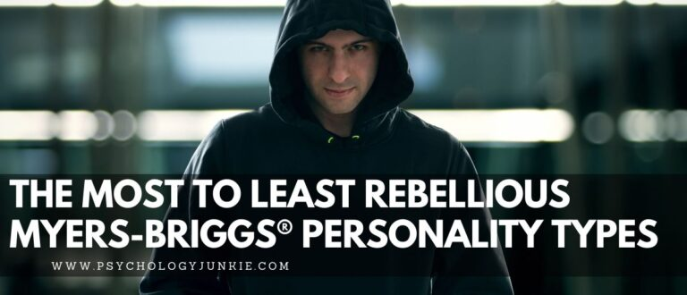 The Most to Least Rebellious Myers-Briggs® Personality Types