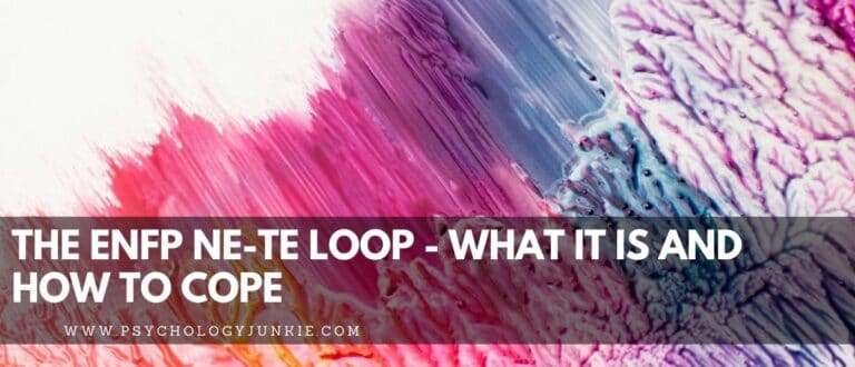 The ENFP Ne-Te Loop – What it Is and How to Cope