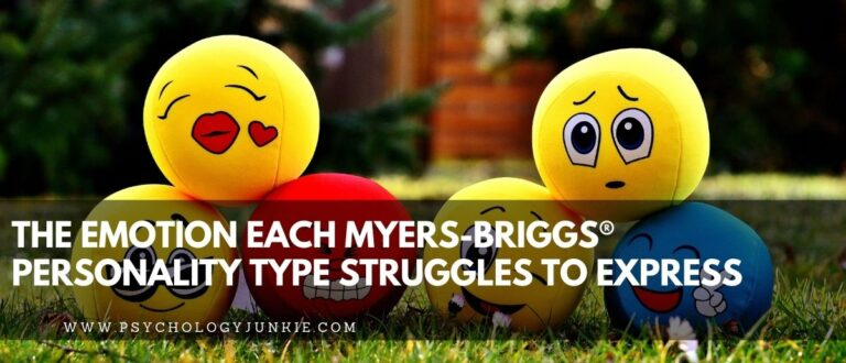The Emotion Each Myers-Briggs® Personality Type Struggles to Express