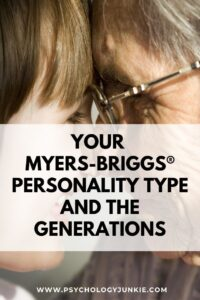 Find out how your generation influences your personality type and which generation would suit your personality best. #MBTI #Personality #INFJ