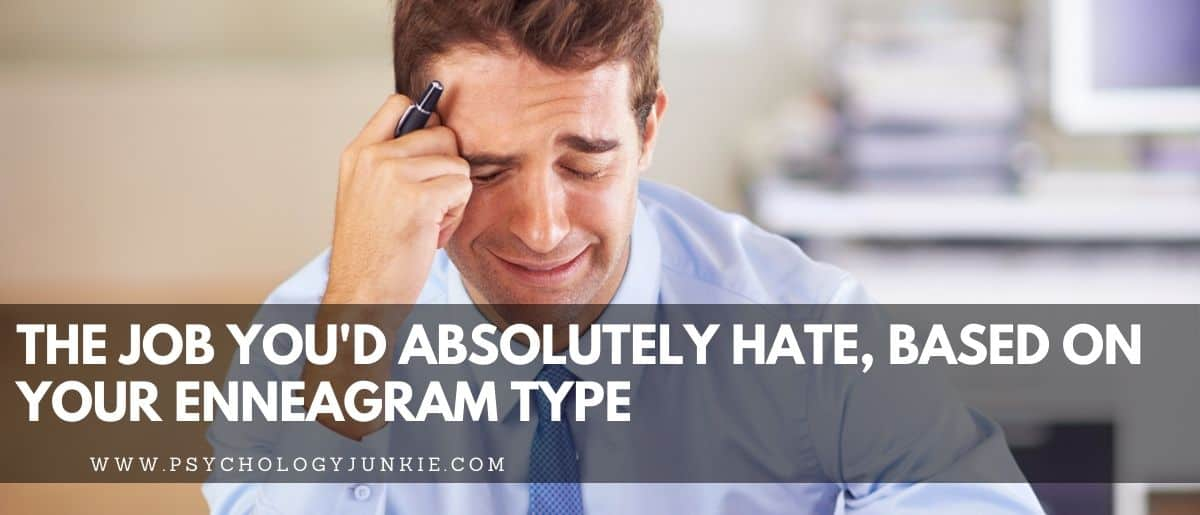 Discover the job each Enneagram type would totally despise. #Personality #Enneagram