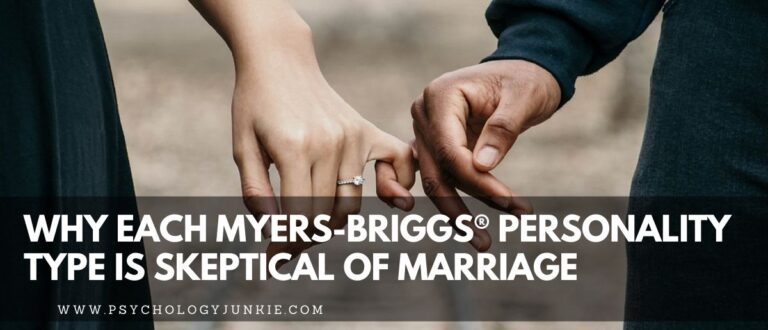 Why Each Myers-Briggs® Personality Type is Skeptical of Marriage